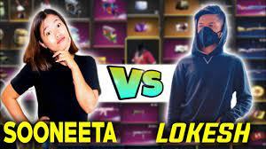 Sooneeta vs. Lokesh Gamer