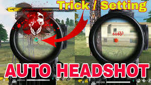 settings for quick headshots free fire