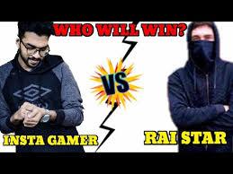 Insta Gamer vs. Raistar