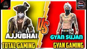Ajjubhai (Total Gaming) vs/ Gyan Gaming